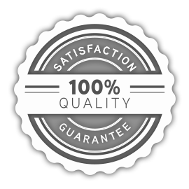 100% Quality Satisfaction Guarantee:
